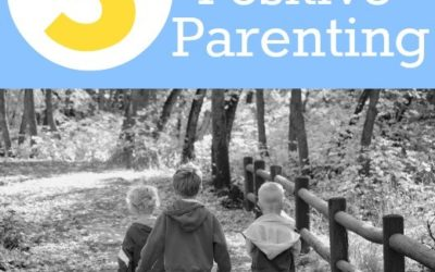 BASIC PRINCIPLES OF POSITIVE PARENTING